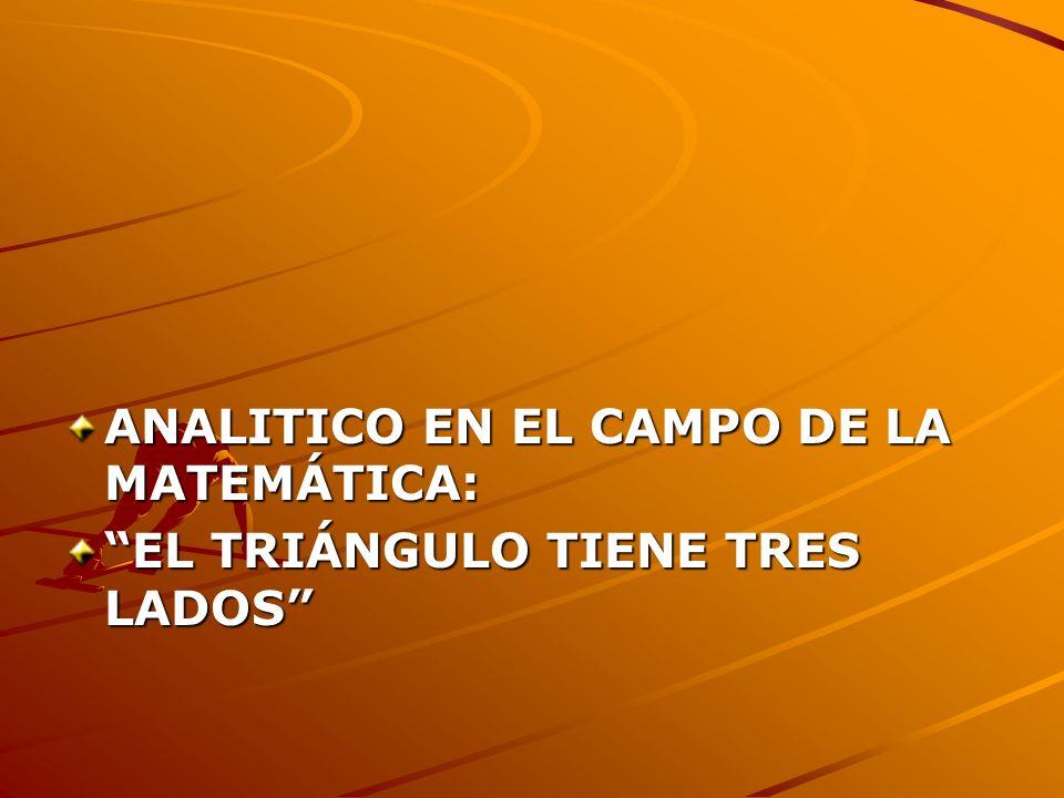 ANALITICO EN EL CAMPO DE LA MATEMÁTICA: