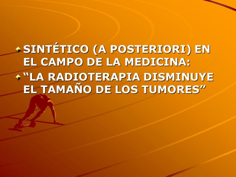 SINTÉTICO (A POSTERIORI) EN EL CAMPO DE LA MEDICINA: