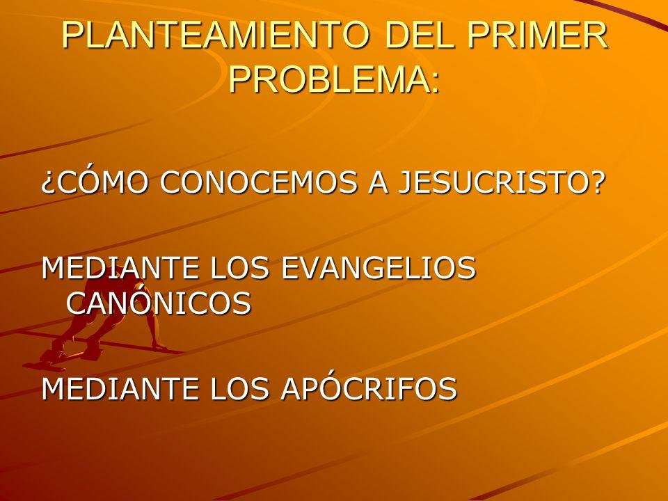 PLANTEAMIENTO DEL PRIMER PROBLEMA: