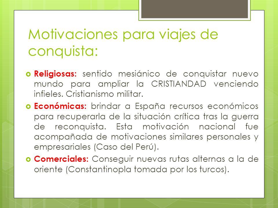 Motivaciones para viajes de conquista: