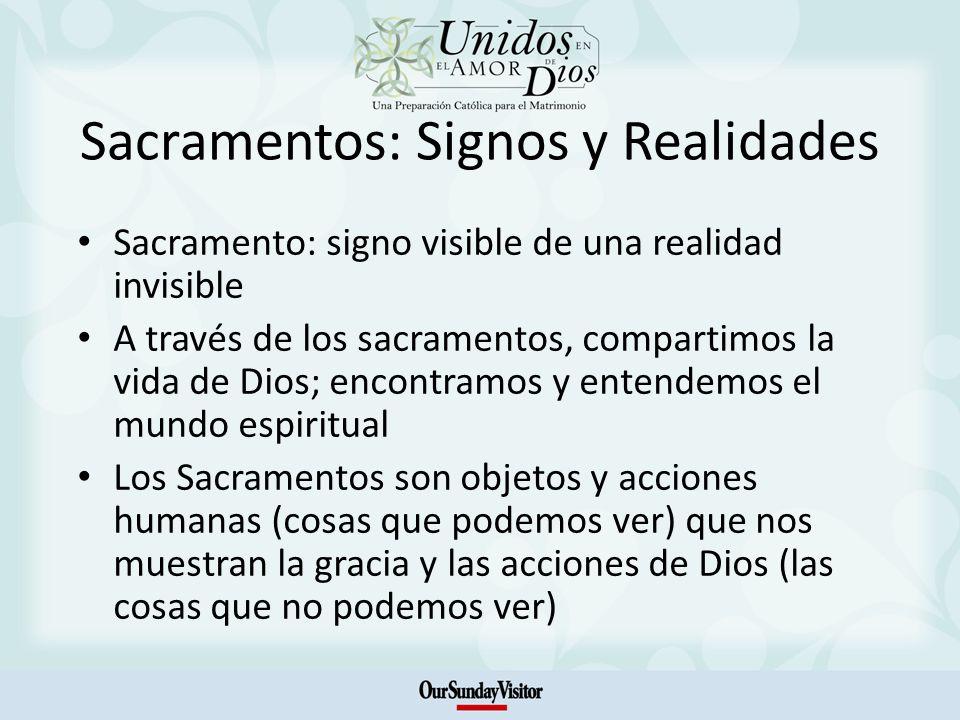 Sacramentos: Signos y Realidades