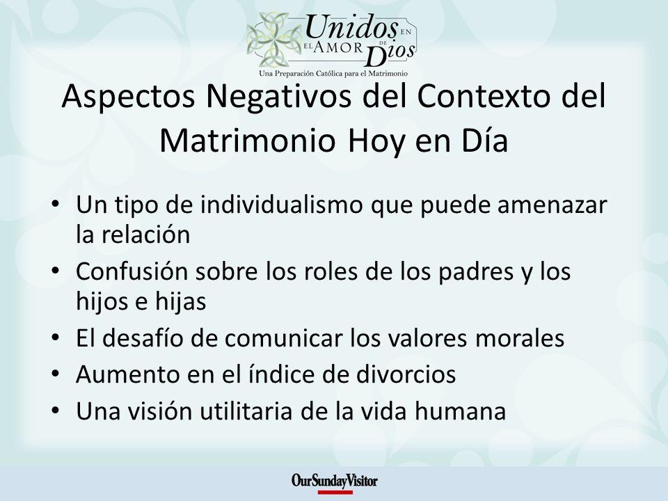 Aspectos Negativos del Contexto del Matrimonio Hoy en Día
