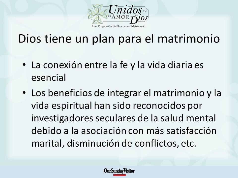 Dios tiene un plan para el matrimonio