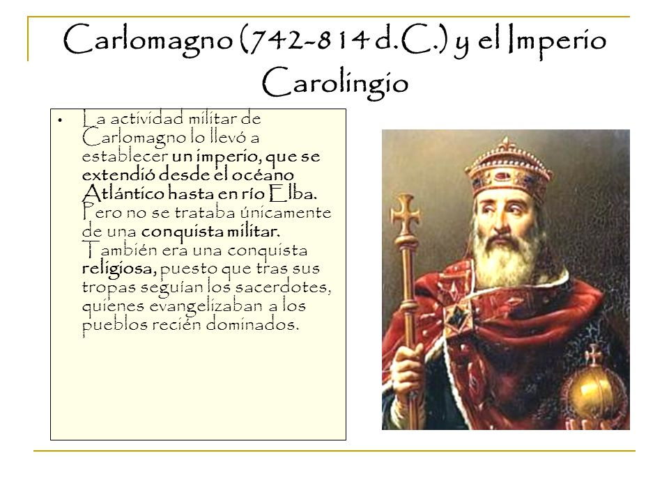 Carlomagno (742-814 d.C.) y el Imperio Carolingio