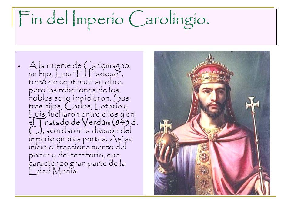 Fin del Imperio Carolingio.