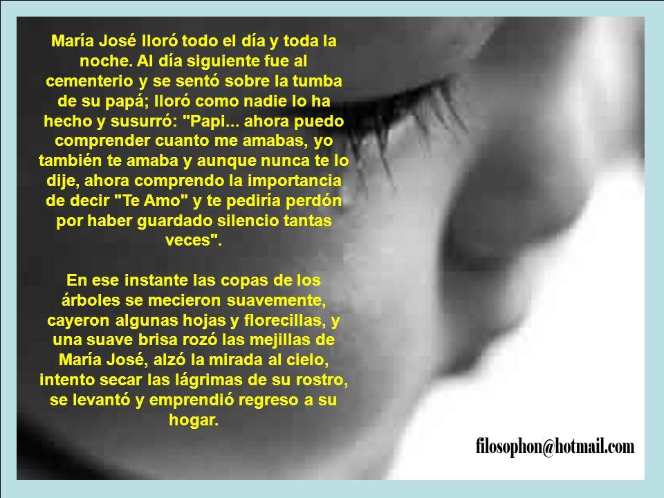 María José lloró todo el día y toda la noche