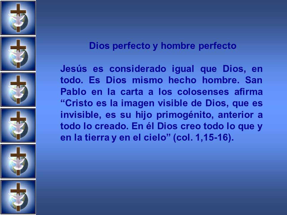 Dios perfecto y hombre perfecto