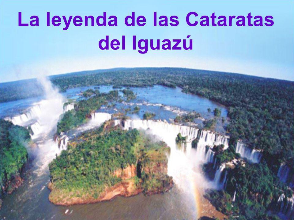 La leyenda de las Cataratas del Iguazú