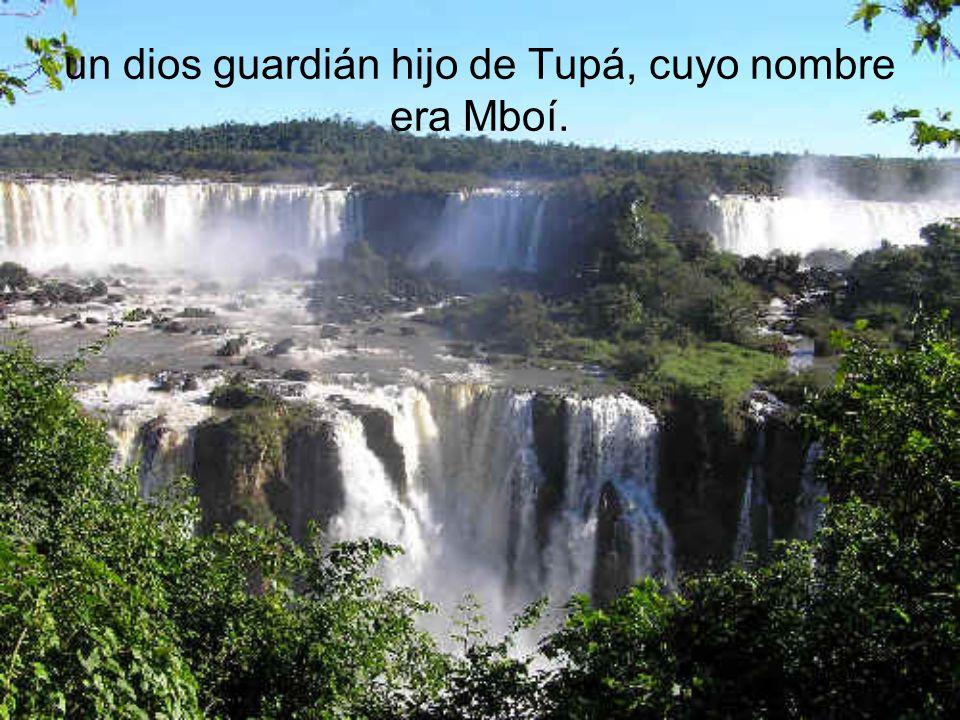 un dios guardián hijo de Tupá, cuyo nombre era Mboí.