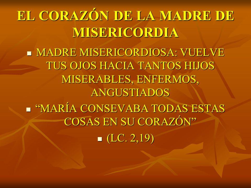 EL CORAZÓN DE LA MADRE DE MISERICORDIA