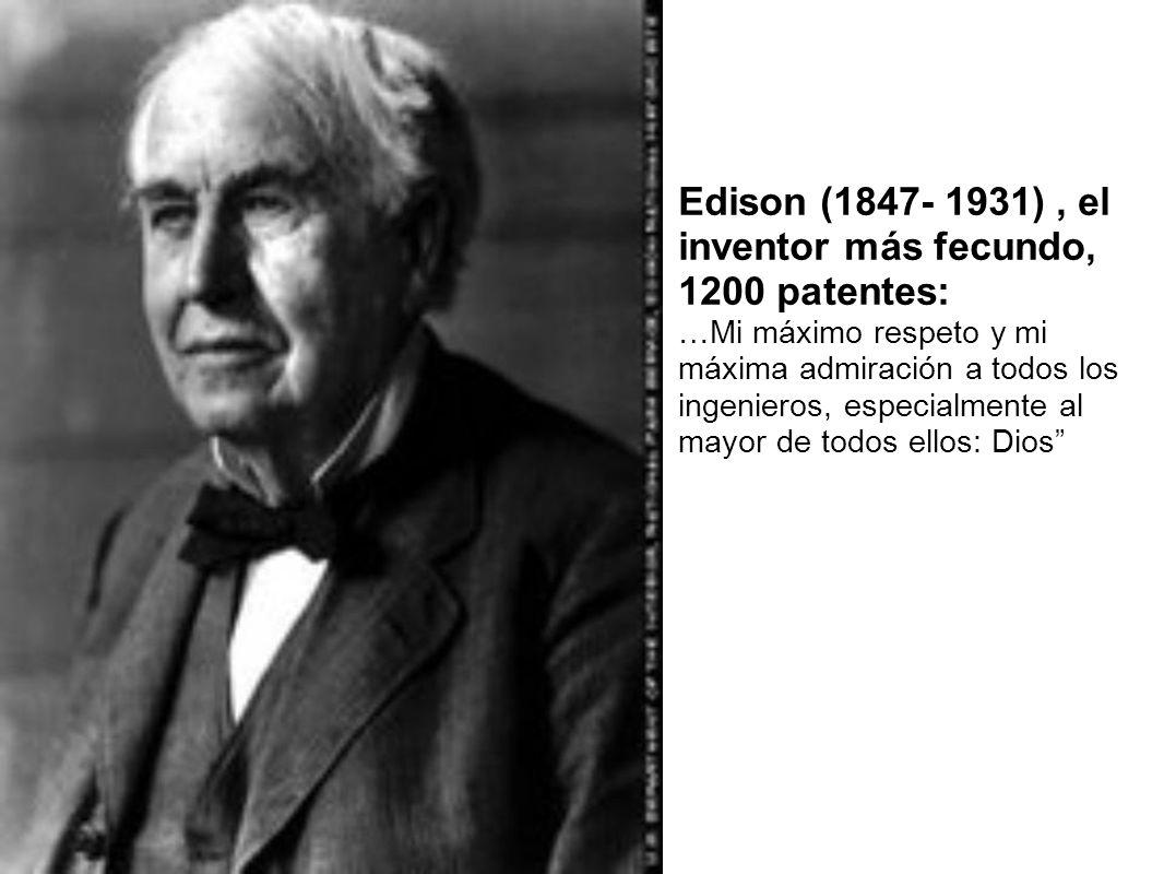 Edison (1847- 1931) , el inventor más fecundo, 1200 patentes: