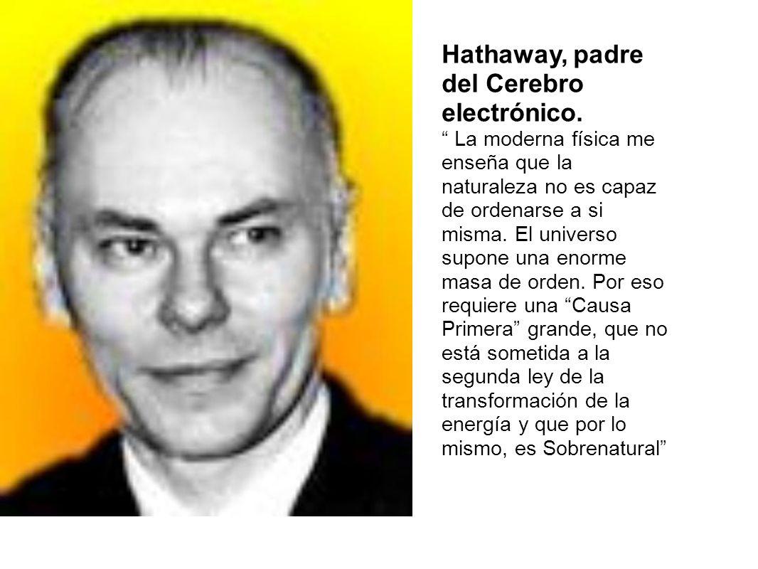 Hathaway, padre del Cerebro electrónico.