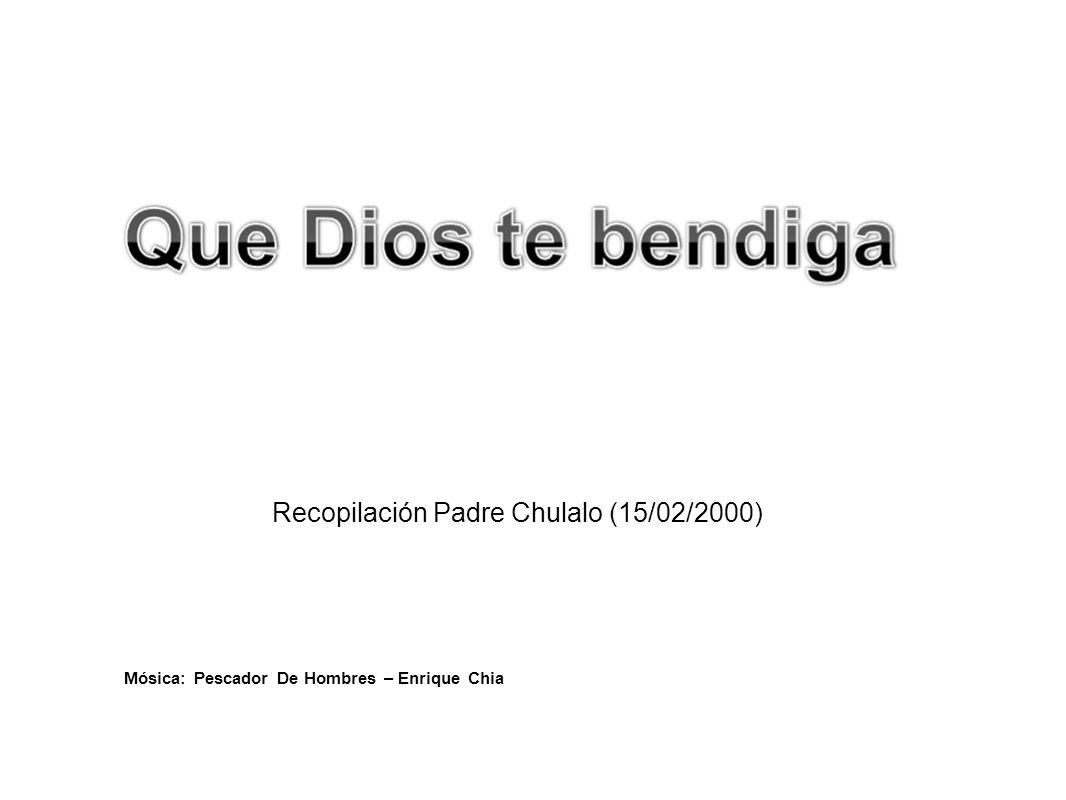 Recopilación Padre Chulalo (15/02/2000)