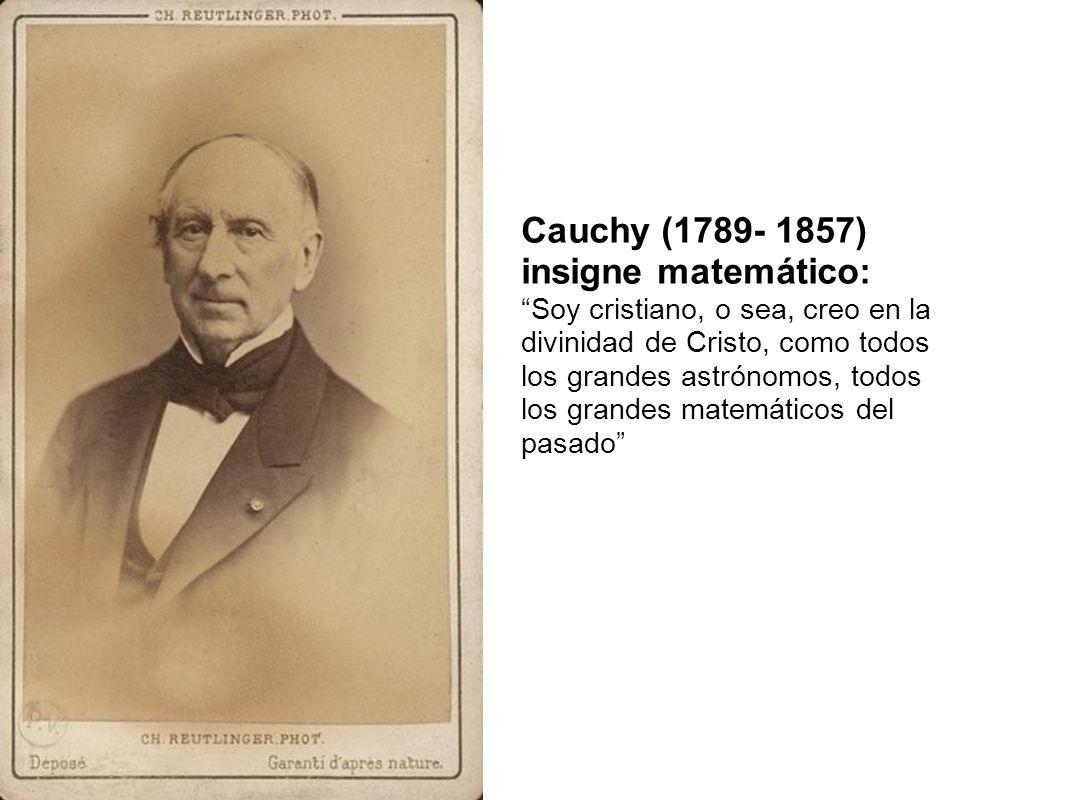 Cauchy (1789- 1857) insigne matemático:
