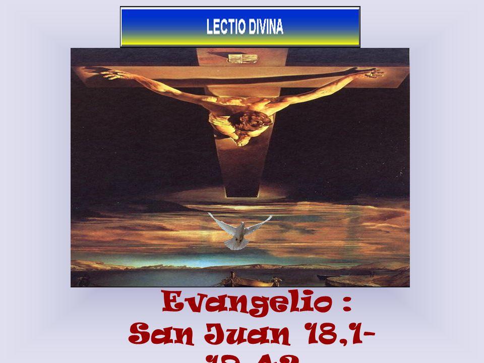 Evangelio : San Juan 18,1- 19,42 1