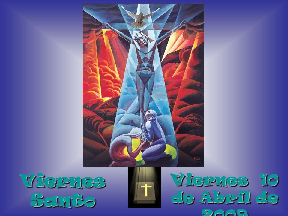 Viernes Santo Viernes 10 de Abril de 2009 2