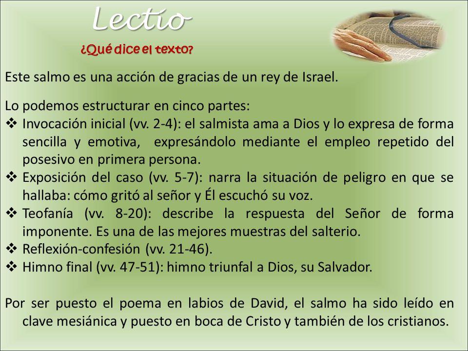 Lectio Este salmo es una acción de gracias de un rey de Israel.