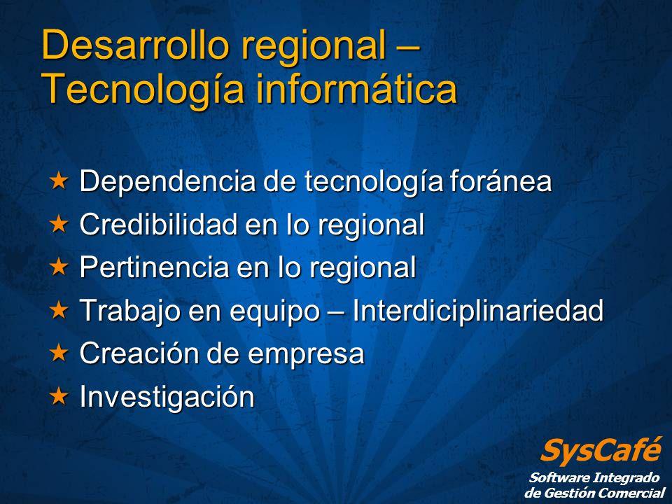 Desarrollo regional – Tecnología informática