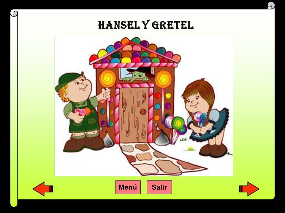 HANSEL Y GRETEL Menú Salir