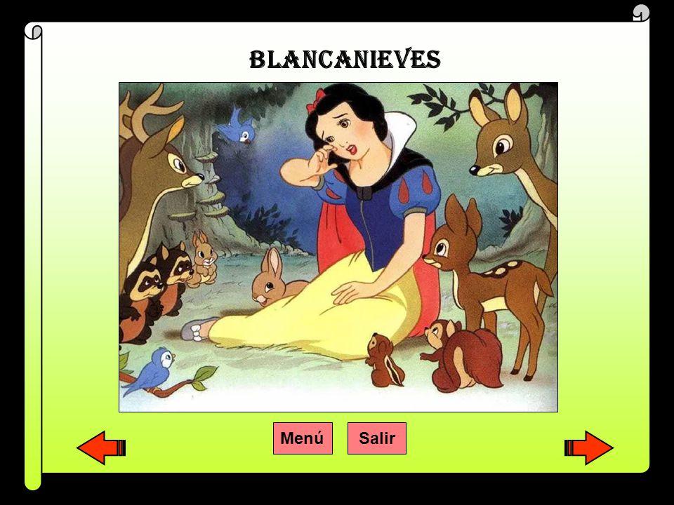BLANCANIEVES Menú Salir