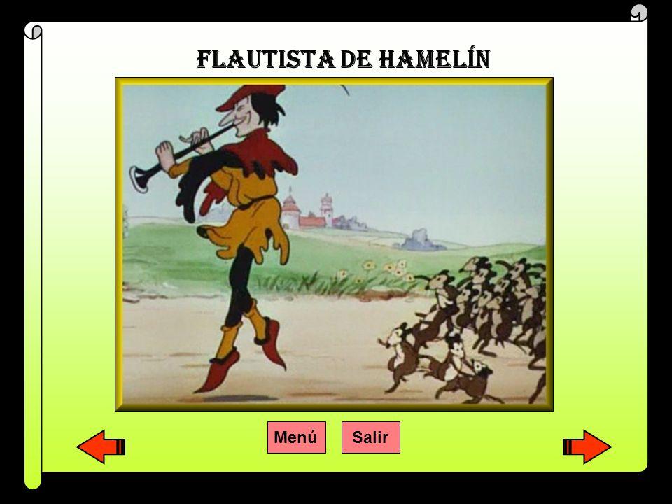 FLAUTISTA DE HAMELÍN Menú Salir