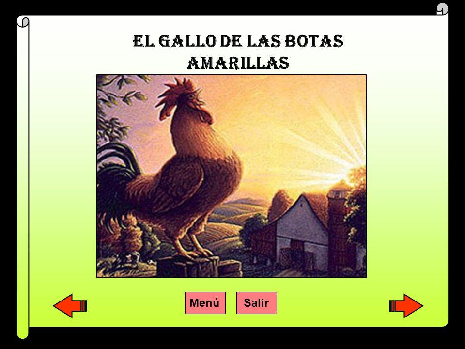 EL GALLO DE LAS BOTAS AMARILLAS