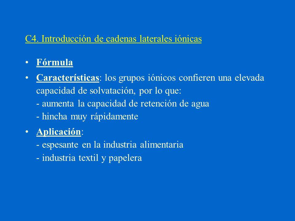 C4. Introducción de cadenas laterales iónicas
