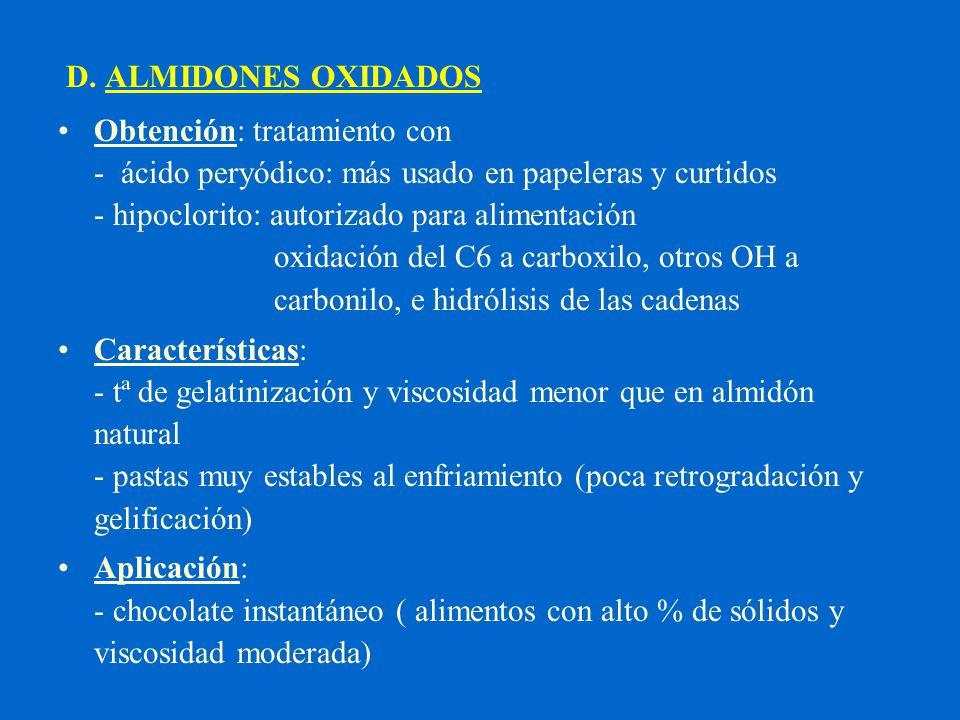 D. ALMIDONES OXIDADOS