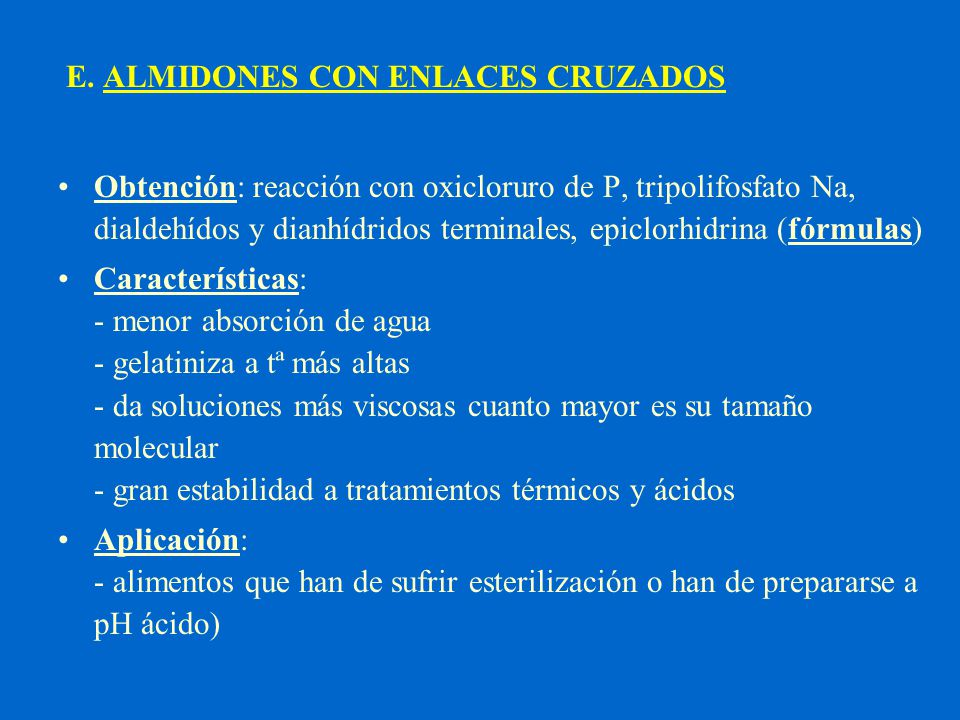 E. ALMIDONES CON ENLACES CRUZADOS
