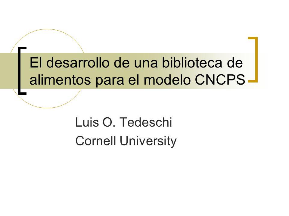 El desarrollo de una biblioteca de alimentos para el modelo CNCPS