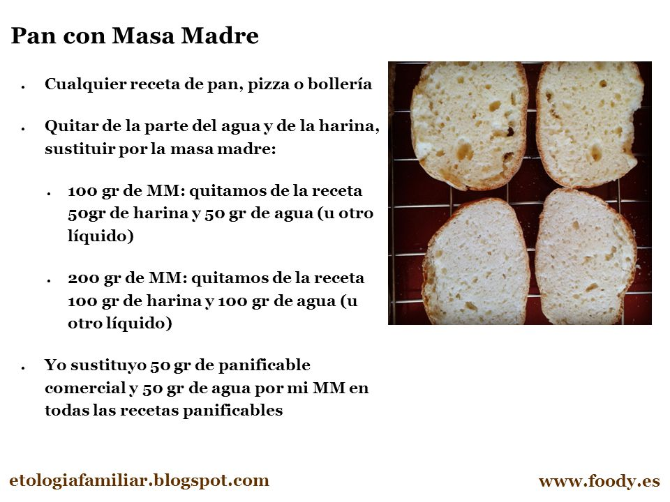 Pan con Masa Madre etologiafamiliar.blogspot.com www.foody.es