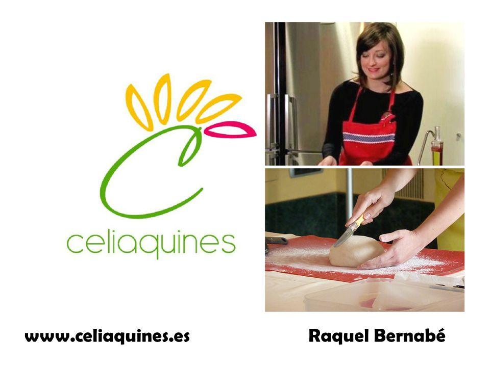 www.celiaquines.es Raquel Bernabé