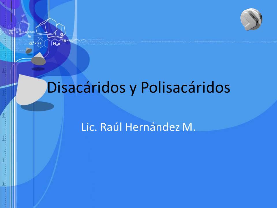 Disacáridos y Polisacáridos
