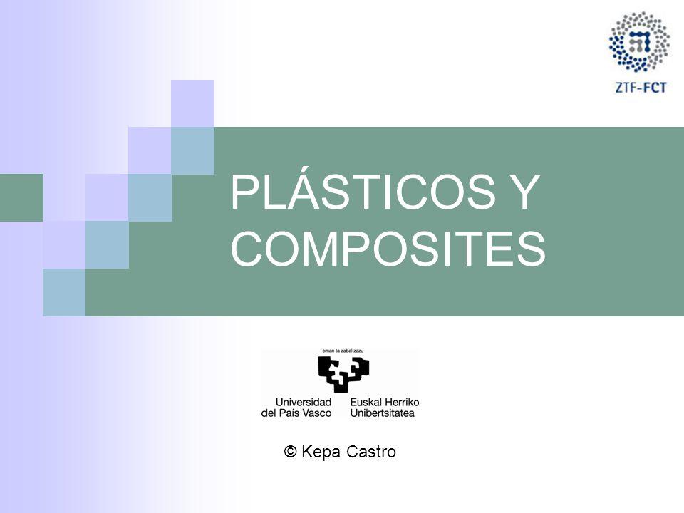 PLÁSTICOS Y COMPOSITES