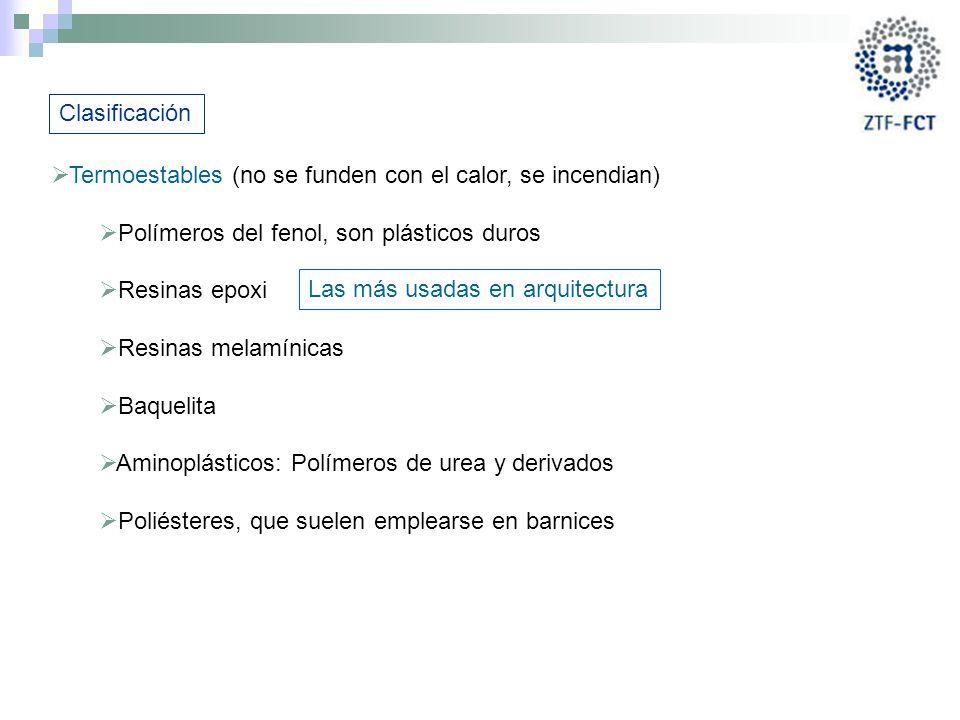 Clasificación Termoestables (no se funden con el calor, se incendian) Polímeros del fenol, son plásticos duros.