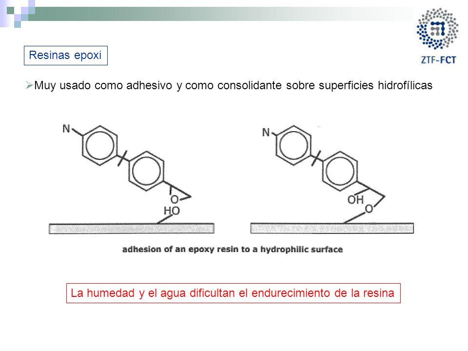 Resinas epoxi Muy usado como adhesivo y como consolidante sobre superficies hidrofílicas.