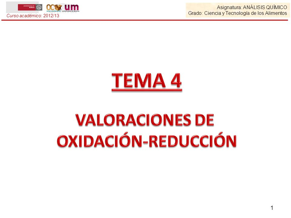 TEMA 4 VALORACIONES DE OXIDACIÓN-REDUCCIÓN