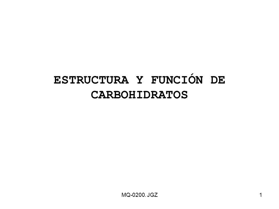 ESTRUCTURA Y FUNCIÓN DE CARBOHIDRATOS