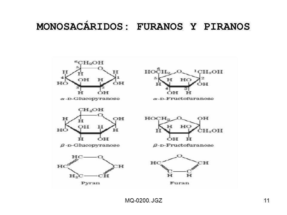 MONOSACÁRIDOS: FURANOS Y PIRANOS