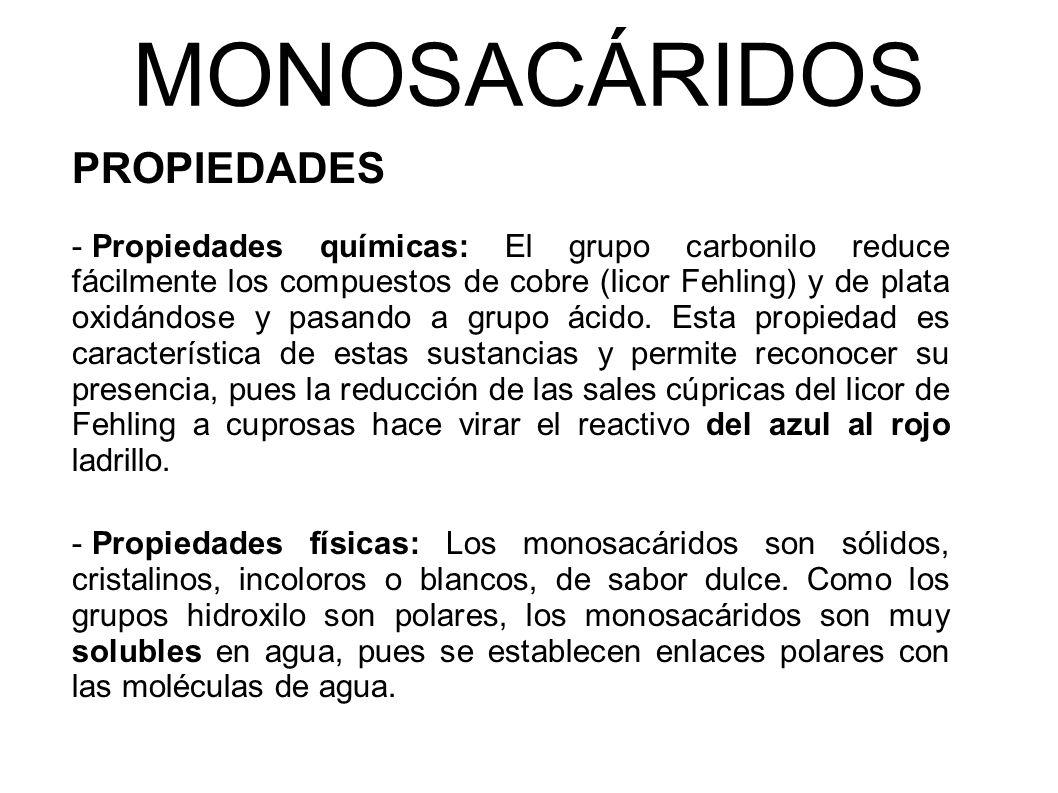 MONOSACÁRIDOS PROPIEDADES