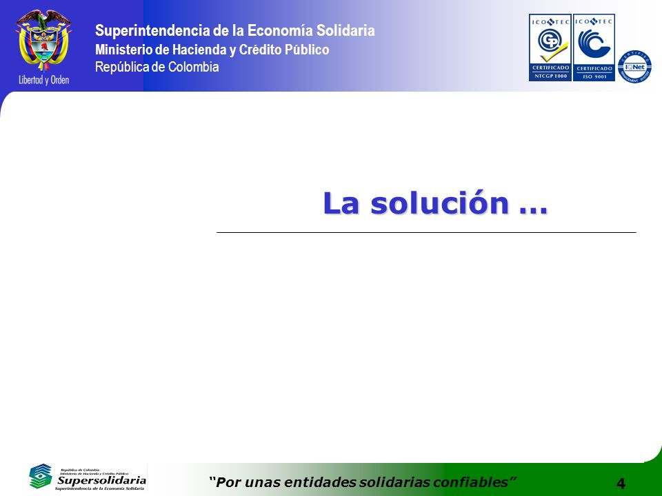 La solución …