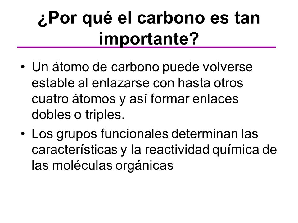 ¿Por qué el carbono es tan importante