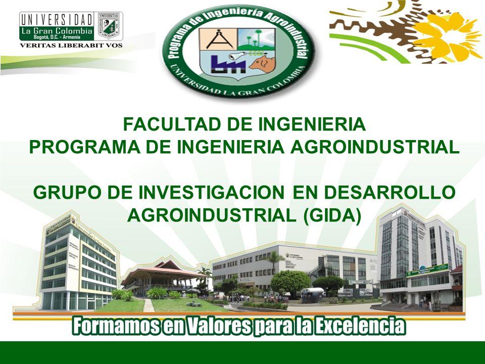FACULTAD DE INGENIERIA PROGRAMA DE INGENIERIA AGROINDUSTRIAL