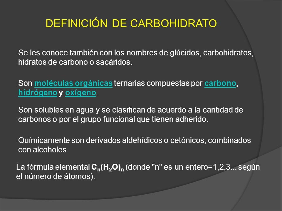 DEFINICIÓN DE CARBOHIDRATO