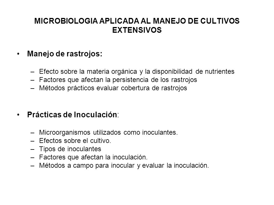 MICROBIOLOGIA APLICADA AL MANEJO DE CULTIVOS EXTENSIVOS