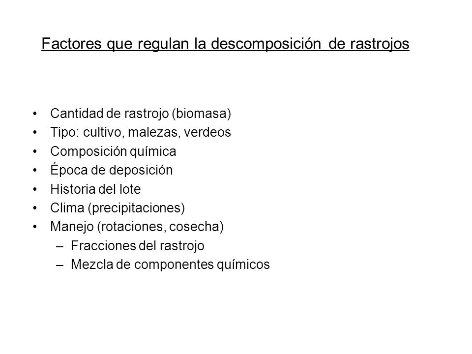 Factores que regulan la descomposición de rastrojos
