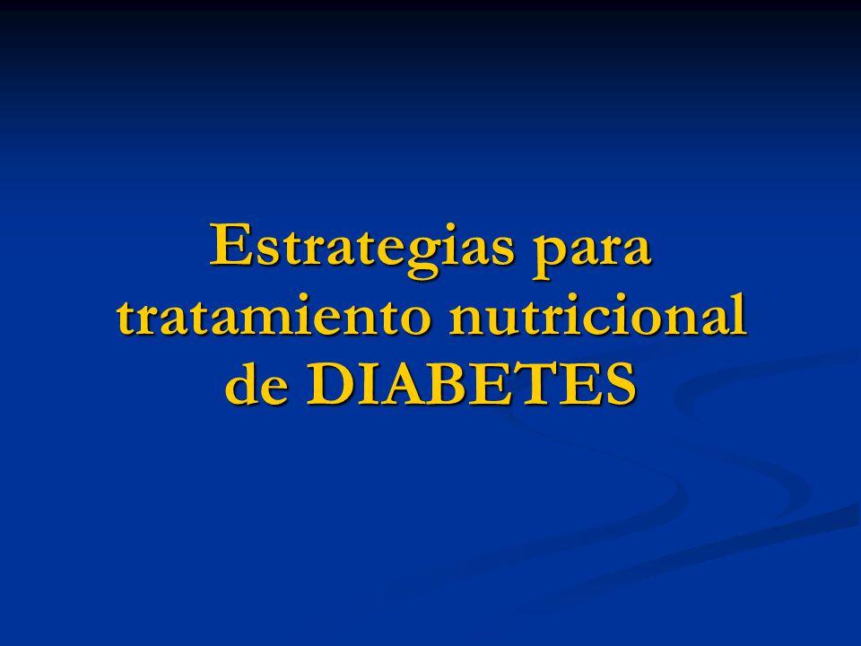 Tratamiento Alimentario Nutricional en Diabetes - ppt