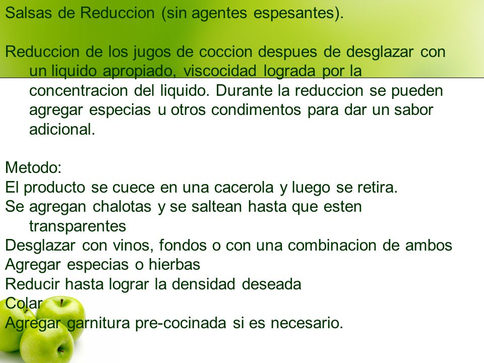 Salsas de Reduccion (sin agentes espesantes).