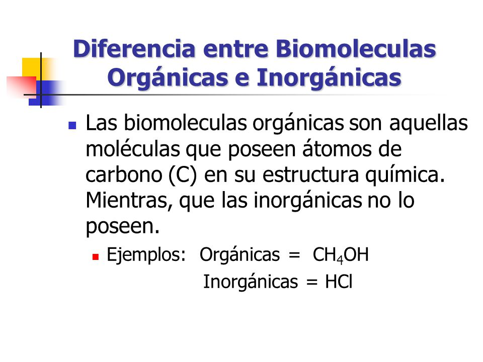 Diferencia entre Biomoleculas Orgánicas e Inorgánicas