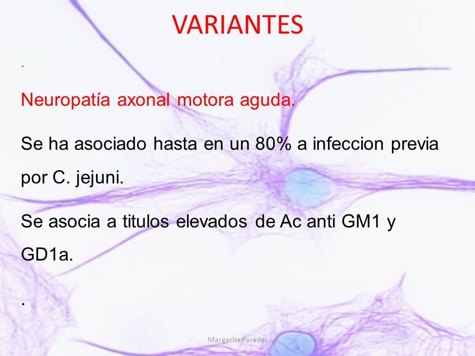 VARIANTES Neuropatía axonal motora aguda.